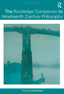 The Routledge Companion to 19th Century Philosophy