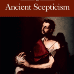 The Cambridge Companion to Ancient Scepticism, edited by Richard Bett