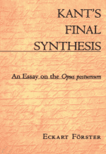 Kant's Final Synthesis: An Essay on the Opus Postumum