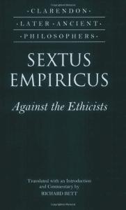 Sextus Empiricus: Against the Ethicists