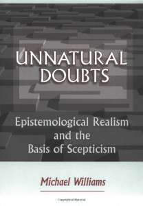 Unnatural Doubts: Epistemological Realism and the Basis of Scepticism