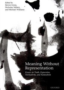 Meaning Without Representation: Expression, Truth, Normativity, and Naturalism