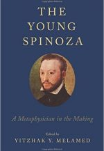 The Young Spinoza: A Metaphysician in the Making