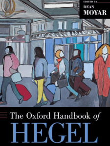 The Oxford Handbook of Hegel