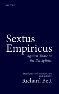 Sextus Empiricus: Against Those in the Disciplines