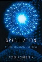 Speculation: Within and About Science