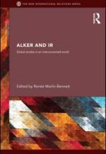 Alker and IR: Global Studies in an Interconnected World