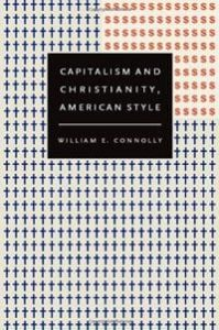 Capitalism and Christianity, American Style