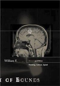Neuropolitics: Thinking, Culture, Speed