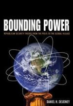 Bounding Power: Republican Security Theory from the Polis to the Global Village