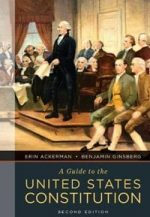 A Guide to the United States Constitution (second edition)