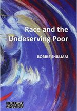 Race and the Undeserving Poor: From Abolition to Brexit
