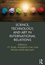 Worldviews in Science, Technology and Art in International Relations