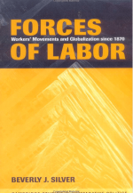 Forces of Labor: Workers' Movements and Globalization Since 1870