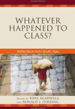 Whatever Happened to Class? Reflections from South Asia