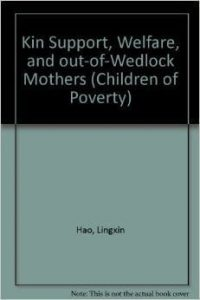 Kin Support, Welfare, and Out-of-Wedlock Mothers