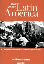 Real World Latin America: A Contemporary Economics and Social Policy Reader