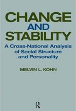 Change and Stability: A Cross-National Analysis of Social Structure and Personality