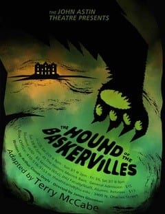 The John Astin Theatre presents The Hound of the Baskervilles