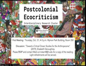 Flyer for postcolonial ecocriticism humanities cluster event