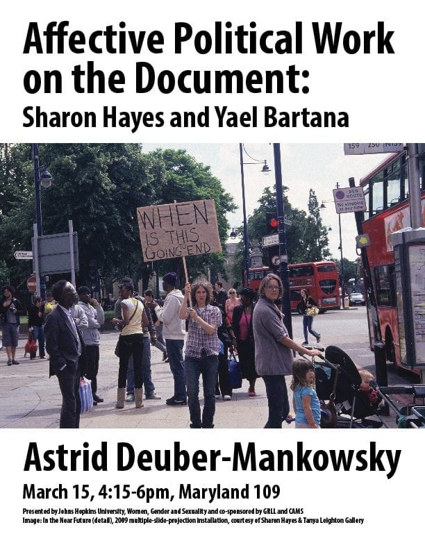 Affective Political Work on the Document: Sharon Hayes and Yael Bartana