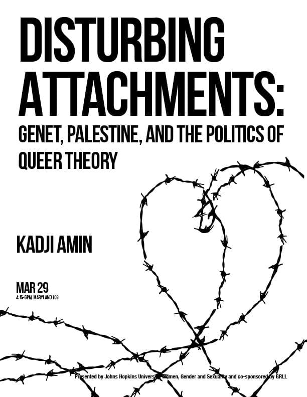 Disturbing Attachments: Genet, Palestine, and the Politics of Queer Theory