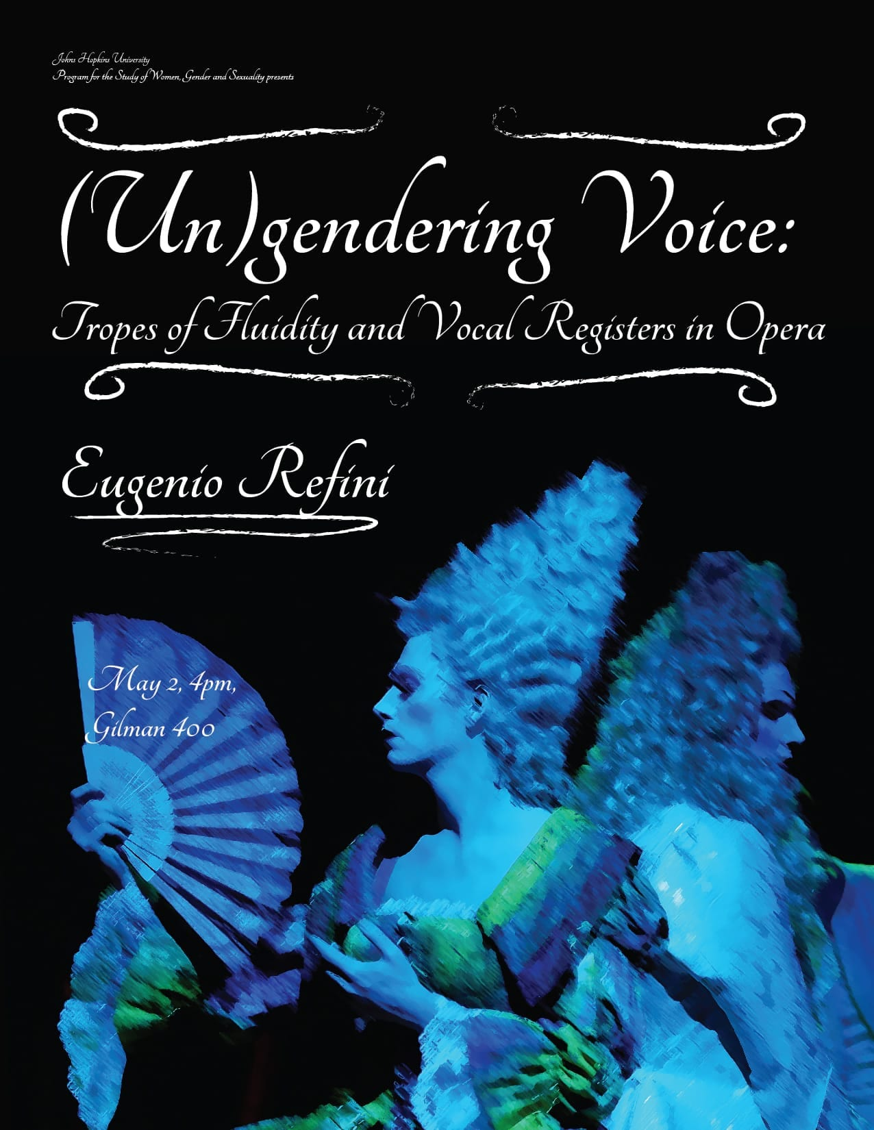 (Un)Gendering Voice: Tropes of Fluidity and Vocal Registers in Opera