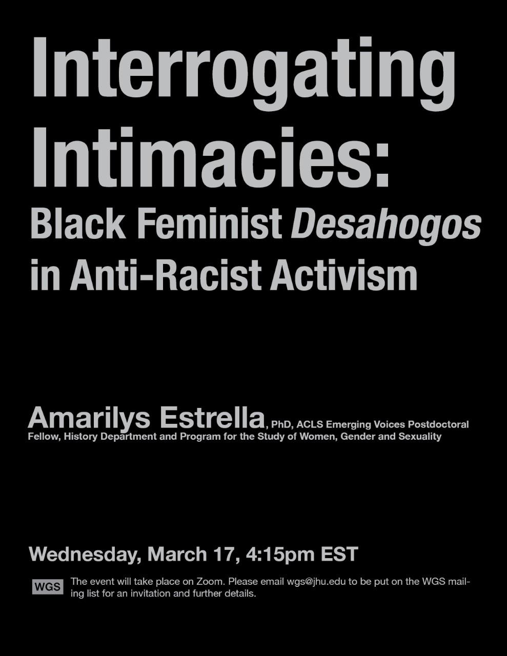 March 17, 4:15pm: Amarilys Estrella – 'Interrogating Intimacies: Black Feminist Desahogos in Anti-Racist Activism'