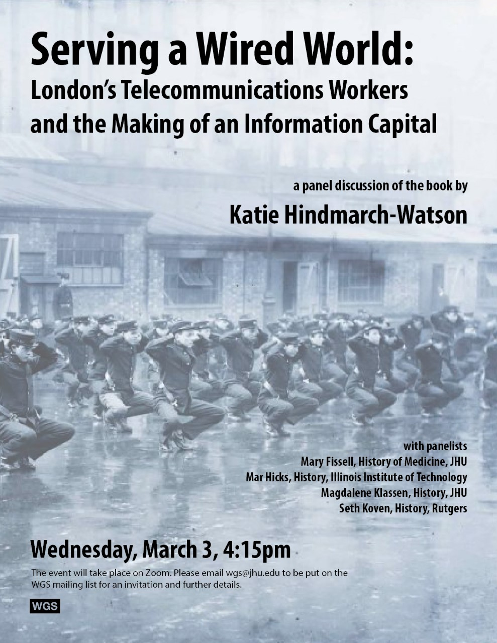 March 3, 4:15pm: A Panel Discussion of Katie Hindmarch-Watson's 'Serving a Wired World'