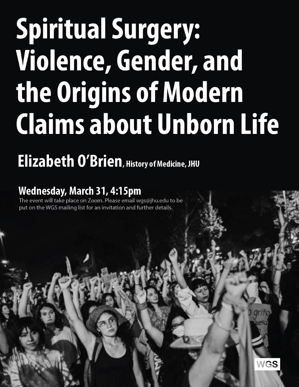 Spiritual Surgery: Violence, Gender, and the Origins of Modern Claims about Unborn Life