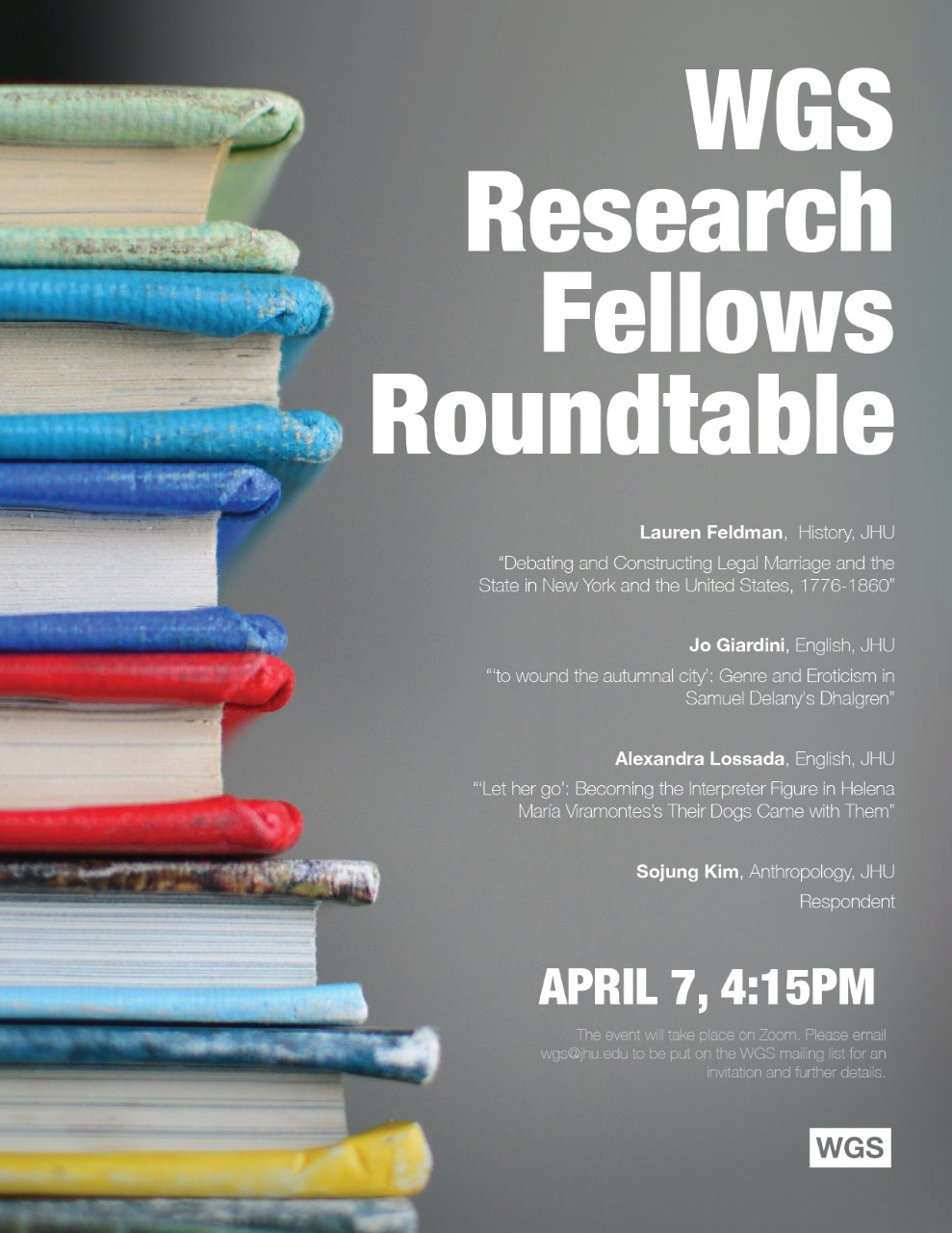 Please join us 7 April for a roundtable conversation with recent WGS Research Fellows.
